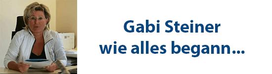 Gabi Steiner - wie alles begann